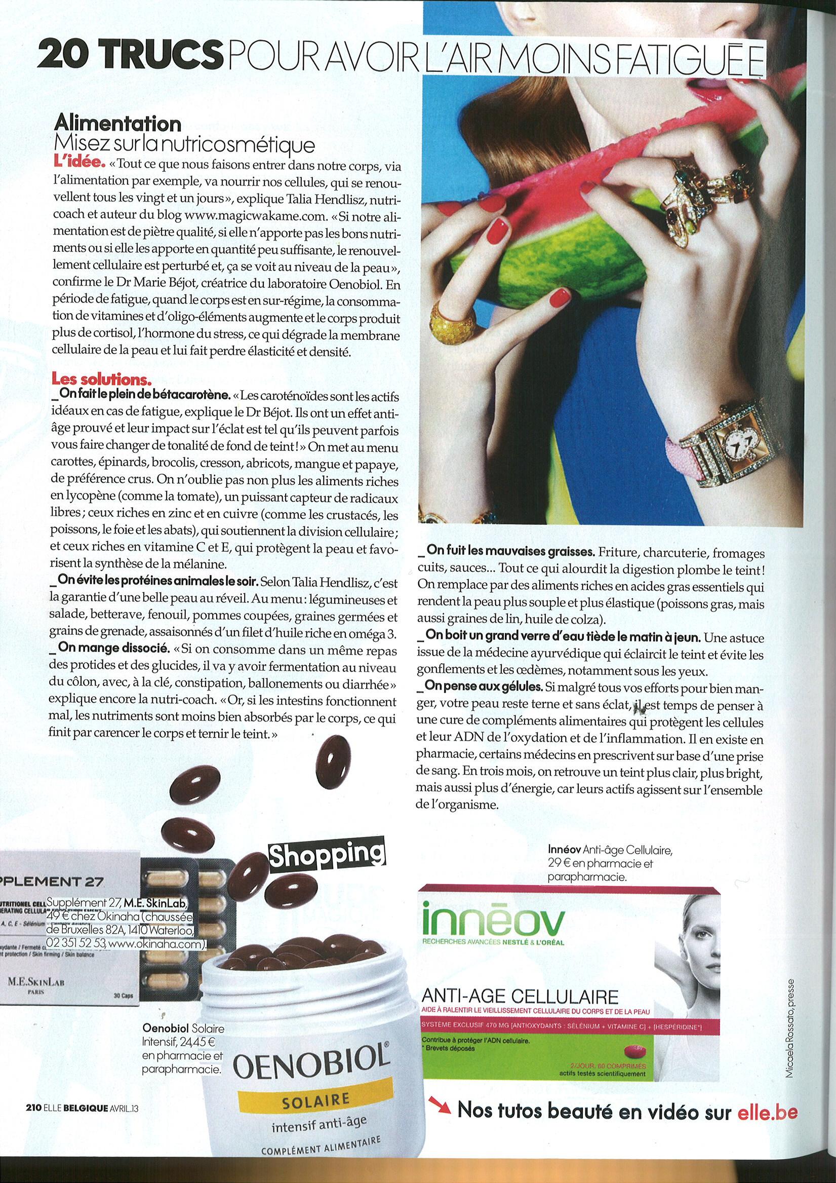 Interview ELLE Belgique Avril 2013 - par Laurence Descamps.